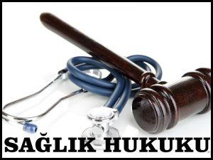 Sağlık Hukuku Avukatı